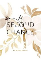 A Second Chance by KissesOcean