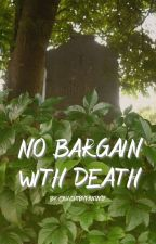 No bargain with death (MCU x reader) by caughtbyfantasy