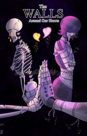 The Walls Around Our Hearts by skelesona