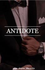 Antidote [18+] by who_doyou_thinkitis