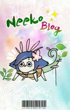 """ » Neeko Blog ❃ "" by LaCamaleonaCuriosa"