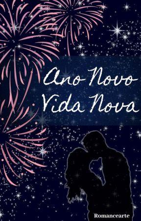 Ano Novo, Vida Nova by Romancearte