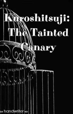 Kuroshitsuji: The Tainted Canary by retirwdnah