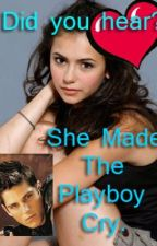 Did You Hear? She Made The Playboy Cry by PwincessR11