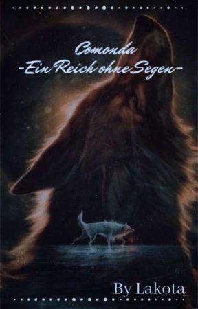 Comonda -Ein Reich ohne Segen - by Lakota14