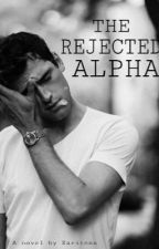 The Rejected Alpha (Under Editing!) by xaritena
