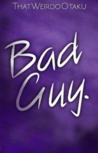 Bad Guy    A Graphics Portfolio cover