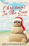 Christmas In The Sun    Stucky ✔ cover