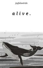 alive. ✓ by EYDEL_