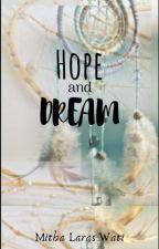 Hope and Dream by laraswati85