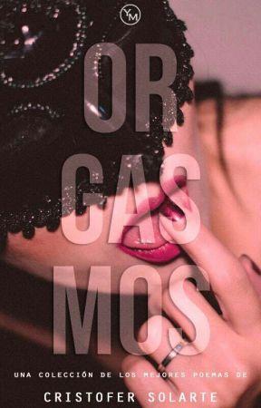 Orgasmos  by CristoferSolarte