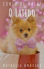 O Latido by LadyNathaly