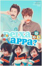Deixa, appa? by kkaebaekyeol