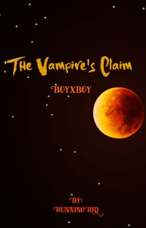 The Vampire's Claim (boyxboy) by RunningRed