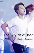 The Guy Next Door |JiminxReader| by minari-
