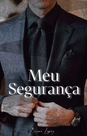 Meu Segurança ✅ by Bruninhafla