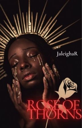 Rose of Thorns (gxg) (temp hold) by JaleighaR