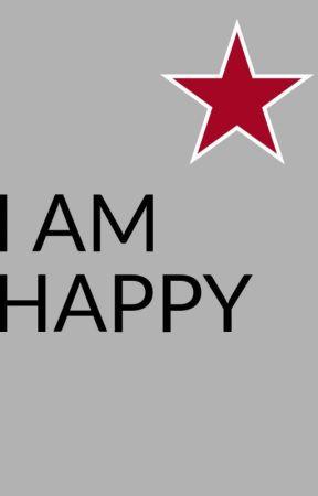 I AM Happy by NobodyLuvsMe