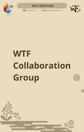 WTF Collaboration Group by wtfcreations16