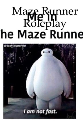 The Maze Runner- Roleplay by ArloMilan