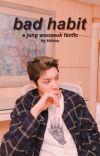 bad habit ➸ jung wooseok cover