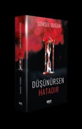 """DÜŞÜNÜRSEN HATADIR (RAFLARDA YERİNİ ALDI"""" by goksel_dogan"""