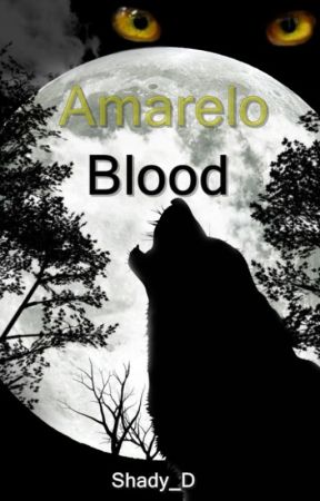 Amarelo Blood by Shady_D