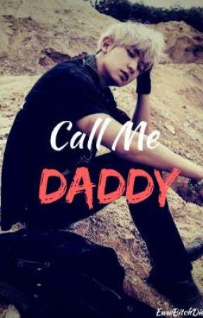 Call Me Daddy (Chanbaek) by EwwBitchDie