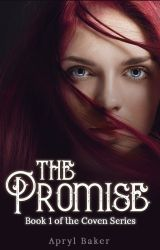 The Promise (Book 1, The Coven Series) by AprylBaker7