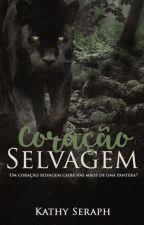 Coração Selvagem by kathysias