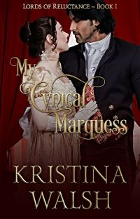 My Cynical Marquess ~ Lords of Reluctance Book 1 cover