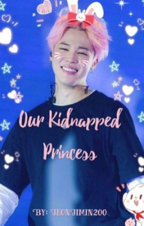 Our kidnapped princess by jeonjimin200