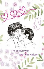 I'm In Love With You (JimxDwight) by katiscool12
