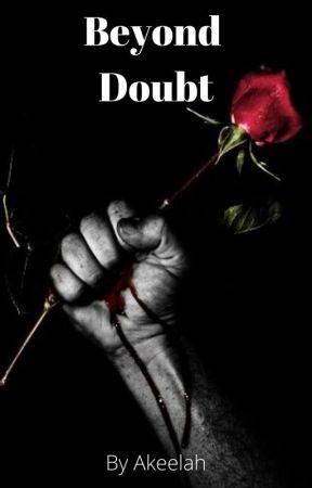 Beyond Doubt by akeelah