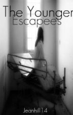 The Younger Escapees by jeanhill14