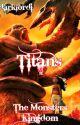TITANS 2: The Monsters Kingdom (Moana / Kong - Disney Moana / Monsterverse) by