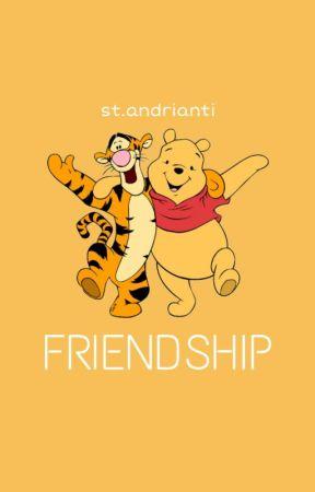 FRIENDSHIP by sitiandriaaanti