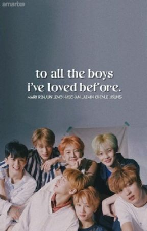 NCT DREAM | To All The Boys I've Loved Before. by hyunjinful