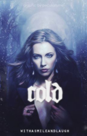 Cold ✔ by withasmileandlaugh