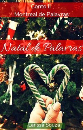 Natal de Palavras - 1° Versão by AutoraLarissaSouza