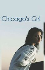 Chicago's Girl (K.S.) by Gerlithequeen