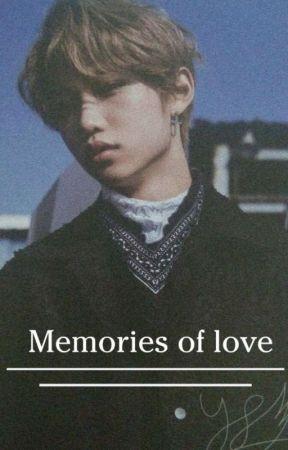 Memories of love ~Lee Felix Y Tú~ by Wxyut-baby