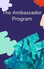 The Ambassador Program - România by AmbassadorsRo