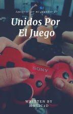 Unidos Por el Juego (PROXIMAMENTE) by Magic2D