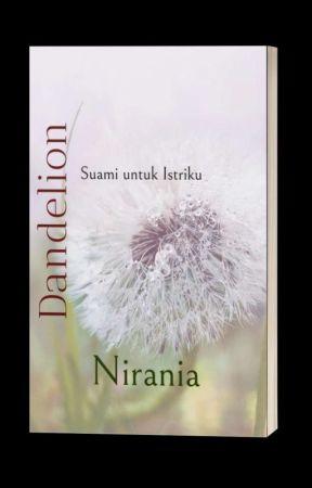 Dandelion (Suami Untuk Istriku) by Nirania_Uz