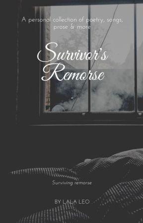 Survivor's Remorse by LaLaLeoVA