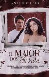 O MAIOR DOS CLICHÊS   CONCLUÍDO cover