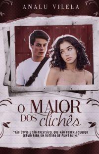 O MAIOR DOS CLICHÊS | CONCLUÍDO cover