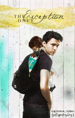 The Only Exception - {TOM HOLLAND} by nogitsune_lichen