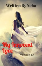 My Innocent Love by TunesOfHeart